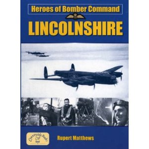 Heroes of Bomber Command in Lincolnshire