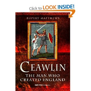 Ceawlin, The Man who Created England